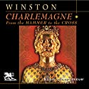 Charlemagne Audiobook by Richard Winston Narrated by Charlton Griffin