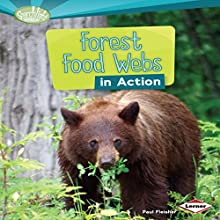 Forest Food Webs in Action Audiobook by Paul Fleisher Narrated by  Intuitive