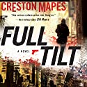 Full Tilt: Rock Star Chronicles Audiobook by Creston Mapes Narrated by Troy Klein