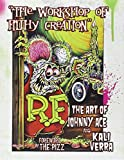 The Workshop of Filthy Creation: The Art of Johnny Ace and Kali Verra