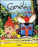 Livre pour enfants: Caméléa comme le cardinal...
