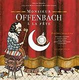Monsieur Offenbach à la fête