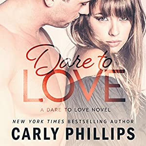 Dare to Love Audiobook