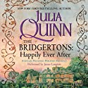 The Bridgertons: Happily Ever After (       UNABRIDGED) by Julia Quinn Narrated by James Langton