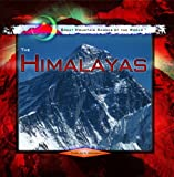 The Himalayas (Great Mountain Ranges of the World)