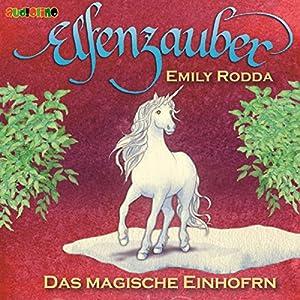 Das magische Einhorn (Elfenzauber 3) Hörbuch