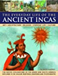 'Every Day Life for the Ancient Incas...