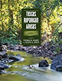 img - for Texas Riparian Areas (River Books, Sponsored by The Meadows Center for Water and the Environment, Texa) book / textbook / text book