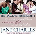 Tenacious Trents, Box Set 1 (       UNABRIDGED) by Jane Charles Narrated by Marian Hussey