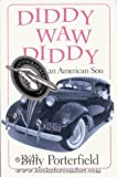 img - for Diddy Waw Diddy: Passage of an American Son (Southwest Life and Letters) book / textbook / text book