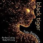 Black Tiger: Black Tiger Series, Book 1 Hörbuch von Sara Baysinger Gesprochen von: Katy O'Leary