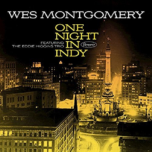 Wes Montgomery - One Night in Indy - Zortam Music