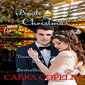 A Bride for Christmas: Texas Christmas Series, Book 2 | Carra Copelin