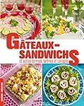 G�teaux sandwichs, et autres terrines...