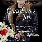 Guardian's Joy: Guardians of the Race, Book 3 | Jacqueline Rhoades