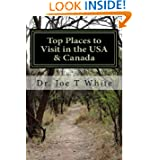 Top Places to Visit in the USA & Canada