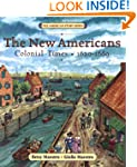 The New Americans: Colonial Times: 16...