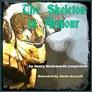 The Skeleton in Armor | [Henry Wadsworth Longfellow]