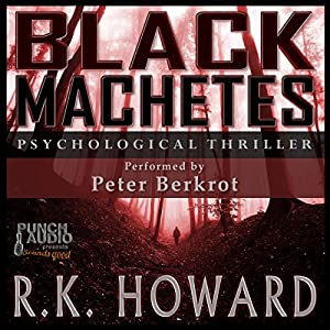 Black Machetes Audiobook