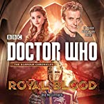 Doctor Who: Royal Blood: A 12th Doctor novel | Una McCormack