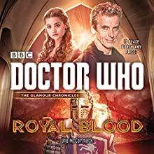 Doctor Who: Royal Blood: A 12th Doctor novel (       UNABRIDGED) by Una McCormack Narrated by David Warner