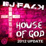 House Of God (2012 Update)