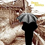 Deep Politics (2xLP)