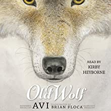 Old Wolf (       UNABRIDGED) by Avi Narrated by Kirby Heyborne