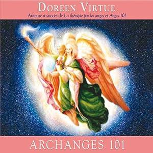 Archanges 101 | Livre audio