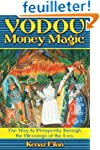 Vodou Money Magic: The Way to Prosper...