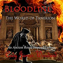 Bloodlines: The World of Tanerion Audiobook by Cody Woodard Narrated by Pavi Proczko