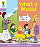 What a Mess!. Roderick Hunt, Gill Howell (Ort More Patterned Stories)