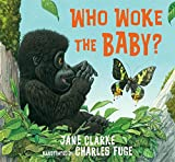 img - for Who Woke the Baby? book / textbook / text book
