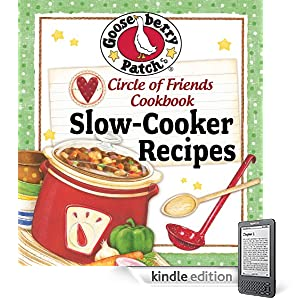 Circle of Friends Cookbook  25 Slow Cooker Recipes: Exclusive online cookbook