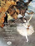 """Swan Lake"" and ""The Sleeping Beauty""..."