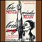 Never Again War: The Sacrifice of Käthe Kollwitz Hörspiel von Helen Engelhardt Gesprochen von: Yelena Shmulenson, Nick Sullivan,  full cast