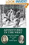 Adventures in the West: Henry Halpin,...