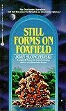 Still Forms on Foxfield (0380753286) by Slonczewski, Joan