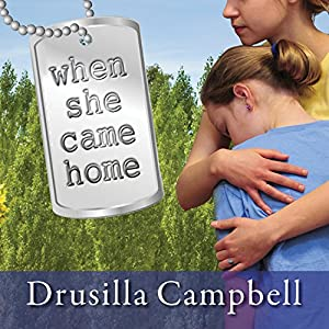 When She Came Home | [Drusilla Campbell]