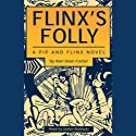 Flinx's Folly: A Pip and Flinx Novel