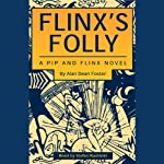 Flinx's Folly: A Pip and Flinx Novel (       UNABRIDGED) by Alan Dean Foster Narrated by Stefan Rudnicki