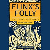 Flinx's Folly: A Pip and Flinx Novel | [Alan Dean Foster]