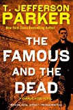 The Famous and the Dead: A Charlie Hood Novel