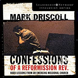 Confessions of a Reformission Rev. Audiobook