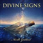 Divine Signs - Neville Goddard Lectures   Neville Goddard