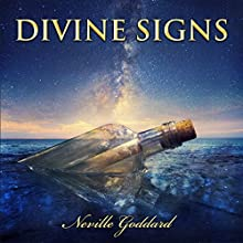 Divine Signs - Neville Goddard Lectures (       UNABRIDGED) by Neville Goddard Narrated by Russell Stamets
