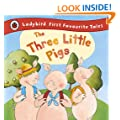 The Three Little Pigs: Ladybird First Favourite Tales