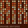 "Premiers Symptomes [12"" VINYL]"