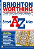 Brighton and Worthing Street Atlas by Geographers A-Z Map Company (Illustrated, 13 Apr 2010) Paperback