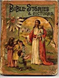 img - for Bible Stories and Pictures -- A Wonderful Vintage Christian Book book / textbook / text book